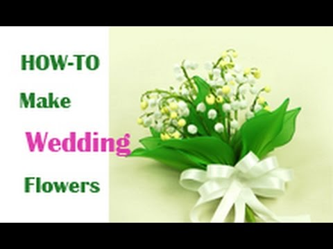 How to Make Nylon Wedding Flower -  Lily of the Valley