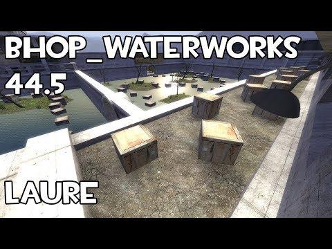 TF2 | bhop_waterworks in 44.5 by Laure