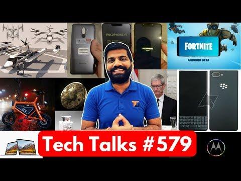 Tech Talks #579 - Fortnite Beta Android, Blackberry KEY2LE, Xiaomi Poco, Pixel 3XL, Trump Dinner