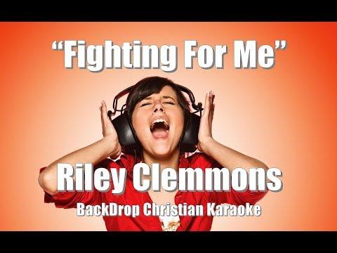 "Riley Clemmons ""Fighting For Me"" BackDrop Christian Karaoke"