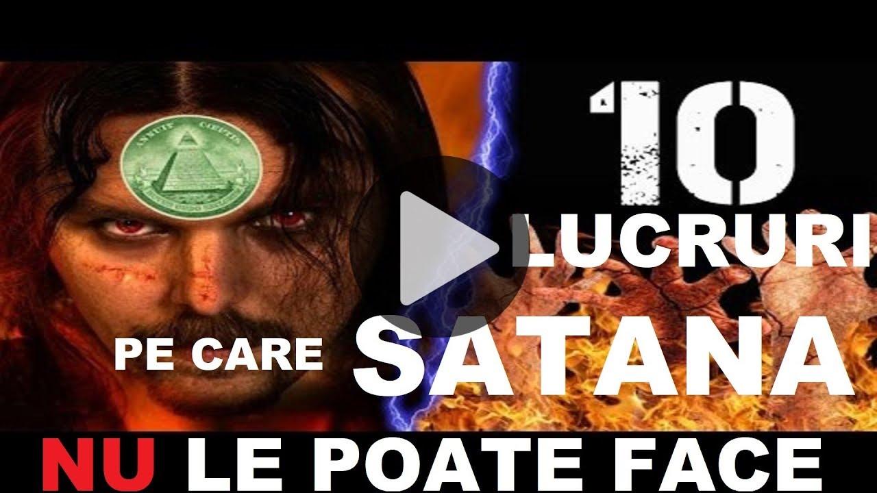 10 lucruri pe care Satana Nu le poate face.