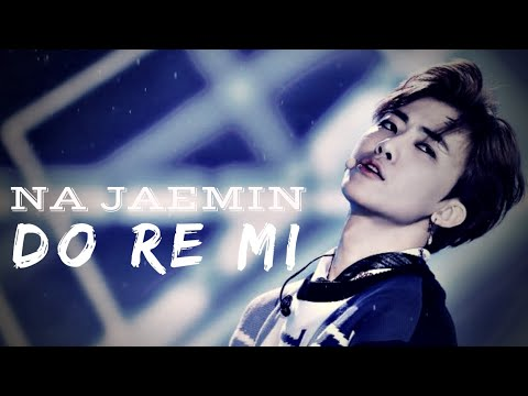 Nct Jaemin — Do Re Mi (fmv)