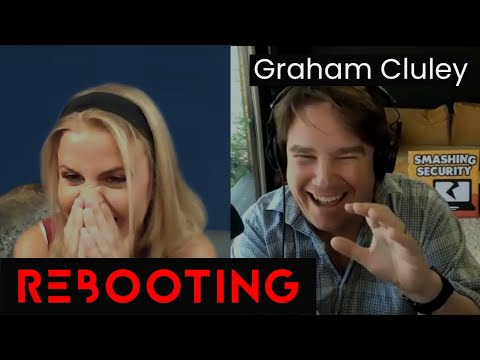 Graham Cluley on Rebooting with Lisa Forte