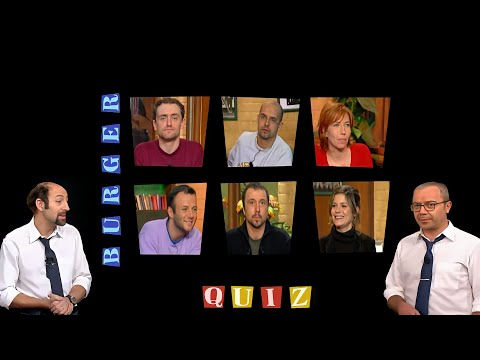 Burger Quiz S01E100 (J-P. Rouve, M. Barthélémy, PEF, P. Vincent, E. Larnicol, M. Foïs)