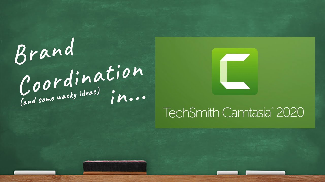 Brand Coordination in Camtasia 2020