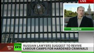 Russia could see labour camps revived
