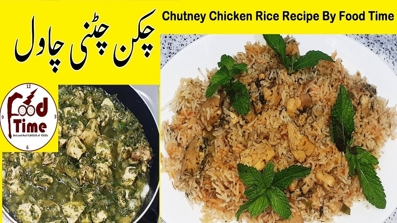 Chutney Chicken Rice Recipe By Food Time Special Rice Recipe Best Rice Recipe In Urdu Hindi Youtube