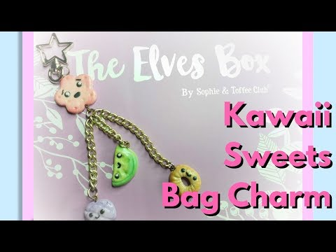 DIY Kawaii Sweets Bag Charm - Sophie and Toffee August Elves Box 2018
