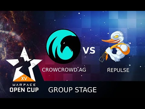 [Matches] Warface Open Cup: Season XV Pro League. CrowCrowd.AG Vs Repulse!