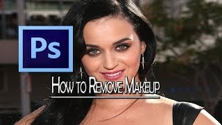 Photoshop: How to Remove Makeup [HD]