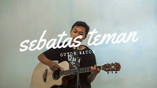 Guyon Waton Sebatas Teman Akustik Version