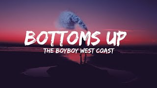Gambar cover The Boyboy West Coast - Bottoms Up { U Was At The Club } (Lyrics)
