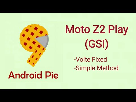 Android Pie Gsi On Moto Z2 Play (Method-2)