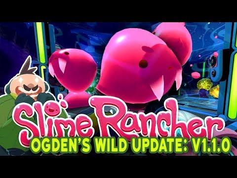 Slime Rancher: Ogden's Wilds - #1 - Ogden's Wilds Gameplay! SABER SLIMES!!!