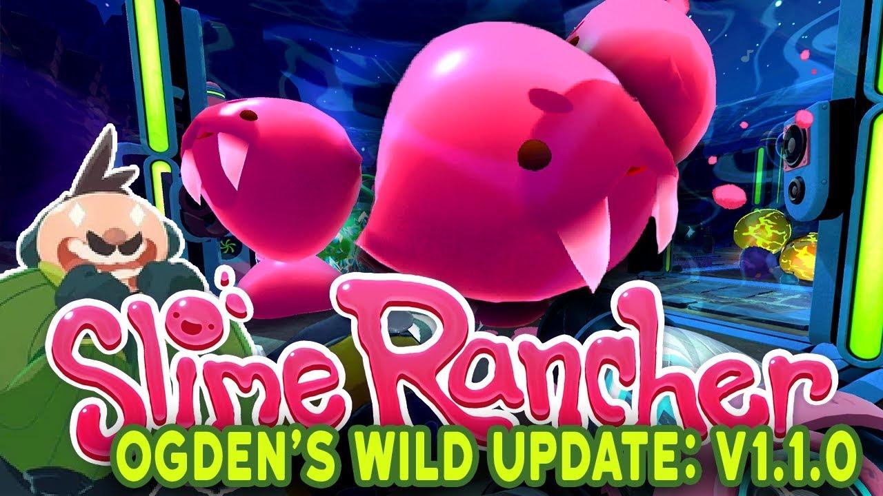 Slime Rancher: Ogden's Wilds - #1 - Ogden's Wilds Gameplay