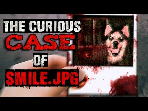 """The Curious Case Of Smile.jpg"" Creepypasta"