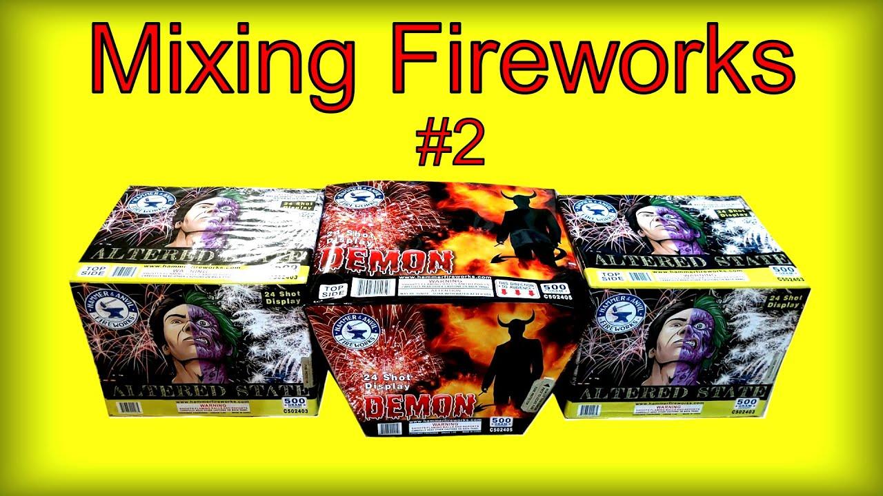 Mixing Fireworks - Altered State & Demon (Hammer & Anvil)
