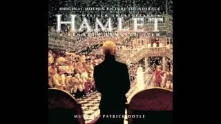 Hamlet Soundtrack - 11 - I Loved You Once - Patrick Doyle