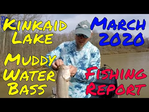 Kinkaid Lake Fishing Report March 26th 2020 Muddy Water