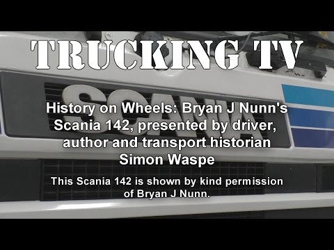 Trucking History: Scania 142, with driver, transport historian Simon Waspe