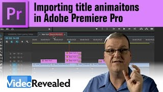 Importing title animations in Adobe Premiere Pro