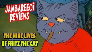 """""""Jambareeqi Reviews"""" - The Nine lives of Fritz the cat"""
