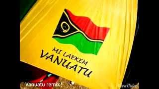 DJ Smoke_ Vanuatu Remix ( Street Vibez Mozikk) 2015