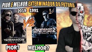 PIORES e MELHORES Filmes do EXTERMINADOR DO FUTURO - Especial DESTINO SOMBRIO