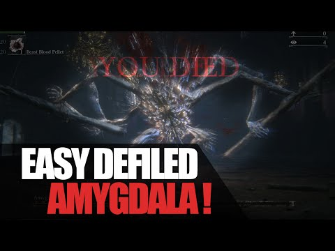 Easy Amygdala Boss Defiled Chalice | Bloodborne