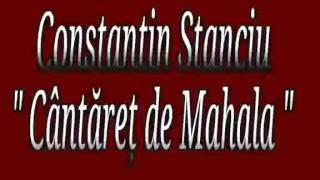 Constantin Stanciu - Cantaret de Mahala