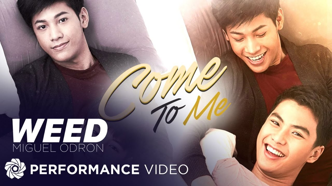 """Weed - Miguel Odron (Performance Video)   The Official Theme Song of """"Close To Me"""""""
