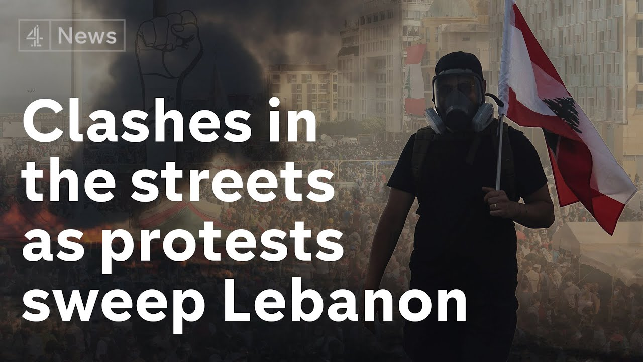 Beirut blast sparks violence and widespread protests in Lebanon