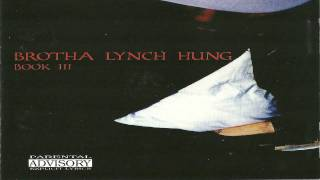 Watch Brotha Lynch Hung On My Briefcase video