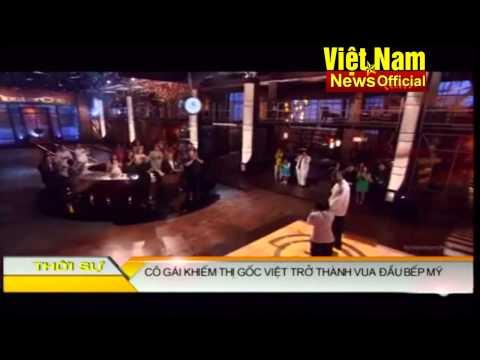 Cô gái khiếm thị gốc Việt trở thành vua đầu bếp Mỹ