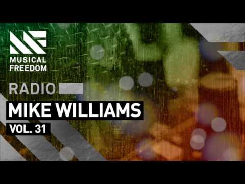 Musical Freedom Radio Episode 31 - Mike Williams