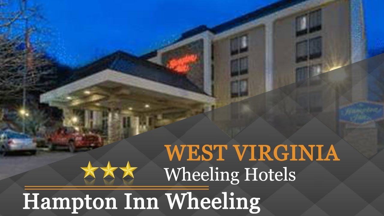 Hampton Inn Wheeling Hotels West Virginia
