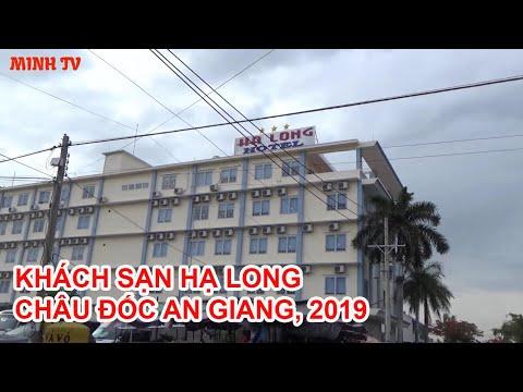 KHÁCH SẠN HẠ LONG  CHÂU ĐỐC AN GIANG, 2019