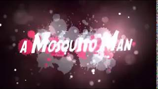 Mosquito man Tamil dubbed full movie