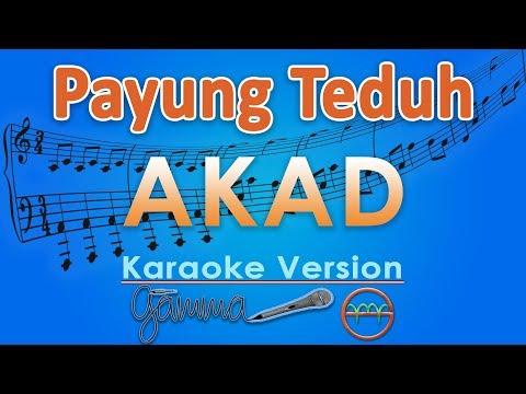 Payung Teduh - Akad (Karaoke Lirik Tanpa Vokal) by GMusic