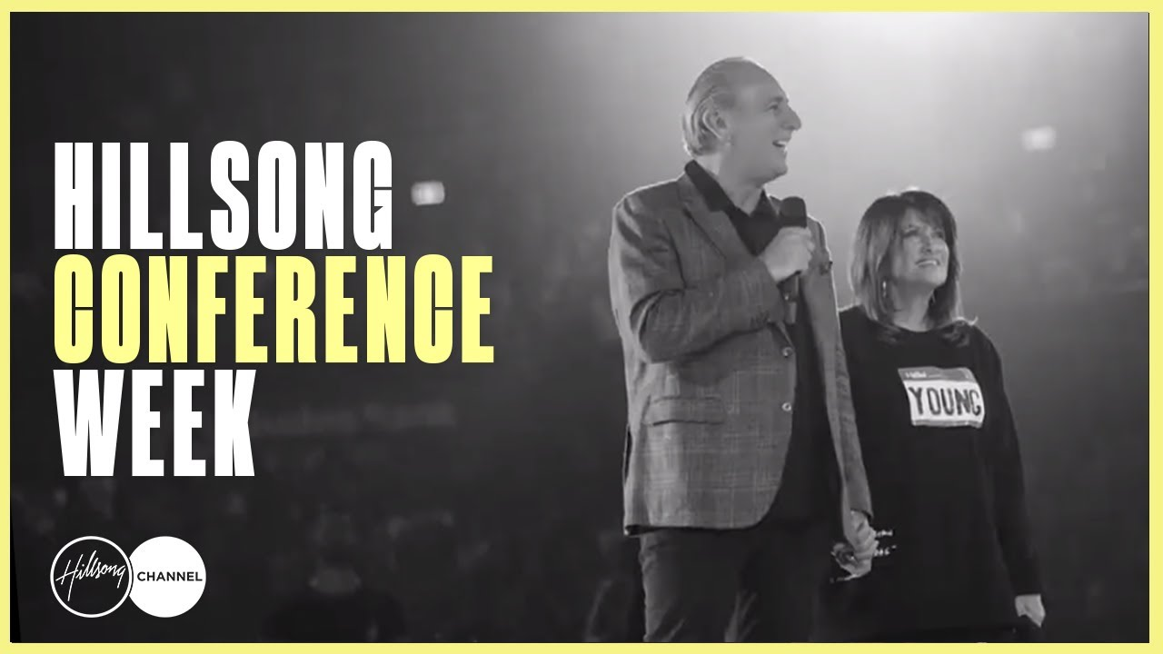 Hillsong Conference Week On Hillsong Channel | HillsongChannelNOW.com