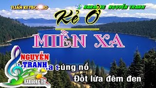 [Karaoke nhạc sống] Kẻ Ở Miền Xa - Quang Lê