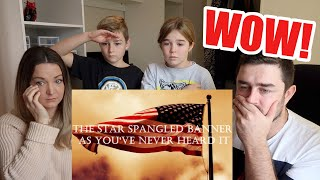 New Zealand Family Reacts to The Star Spangled Banner As You've Never Heard It! (EMOTIONAL)