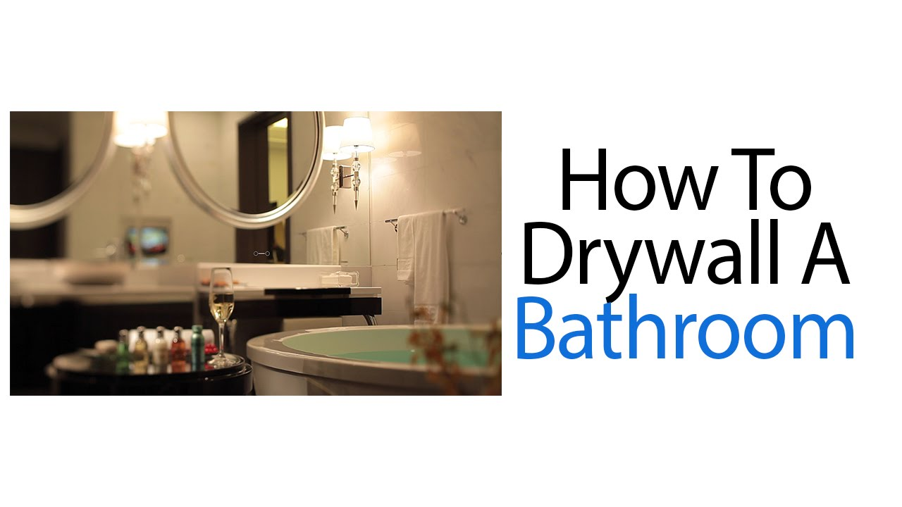 How To Drywall A Bathroom   YouTube