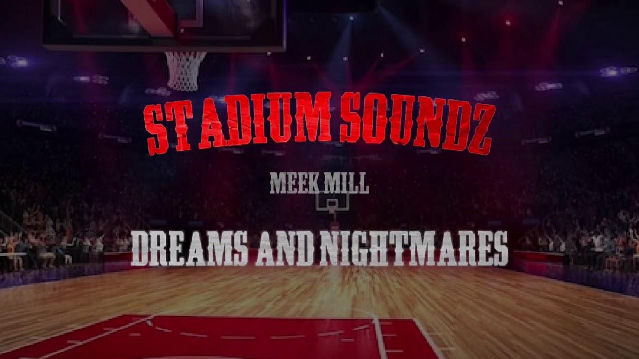"Download Meek Mill - ""Dreams And Nightmares""   Stadium Soundz"