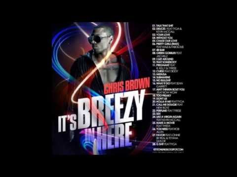 Chris Brown - It's Breezy In Here (Full Mixtape + Download)
