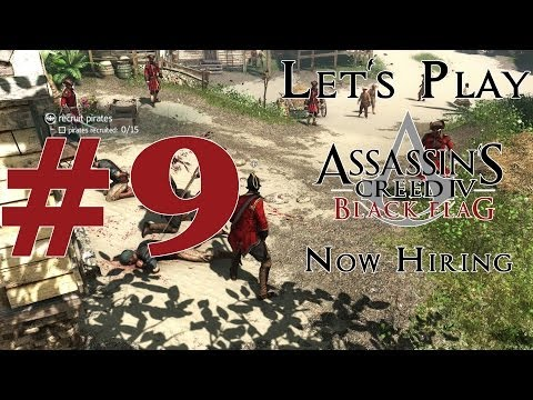 Let's Play Assassin's Creed IV: Black Flag (PS4) Part 9 Now Hiring