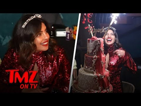 Priyanka Chopra Rings In Her 37th Birthday With An Epic Celebration | TMZ TV
