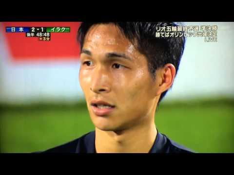 U-23日本代表 リオ五輪出場決定!アディショナルタイムの劇的ゴール