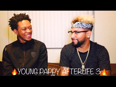 Young Pappy - Afterlife pt. 3 | REACTION ((FVO))
