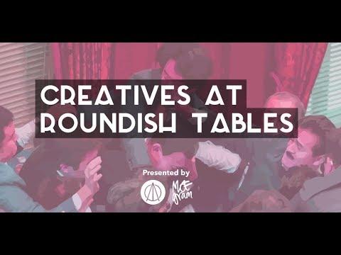 Creatives at Roundish Tables